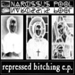 Narcissus Pool: Repressed Bitching EP
